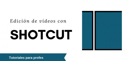 Edición de vídeos con Shotcut