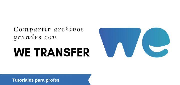 Tutorial WeTransfer TransferNow